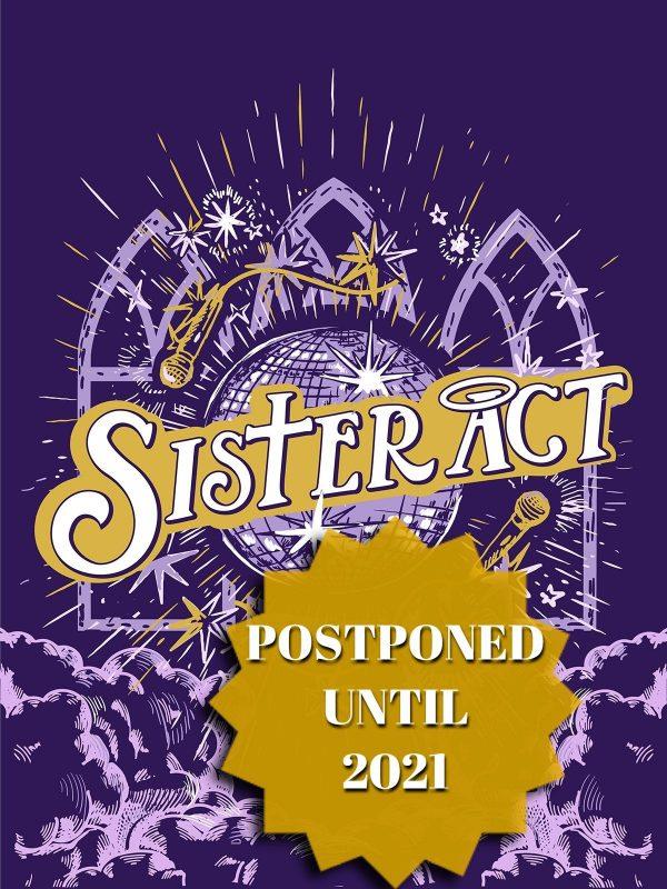 Sister-Act-WebPstr postponed